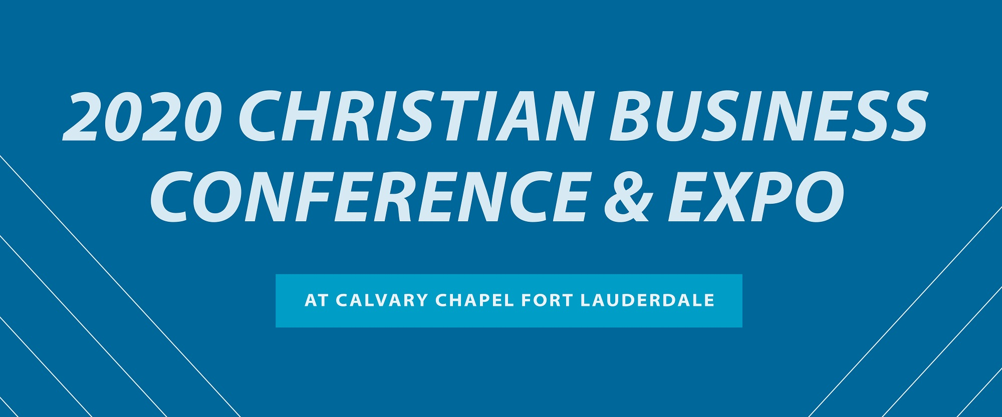 Ft Lauderdale Events January 2020.2020 Christian Business Conference Expo Calvary Chapel